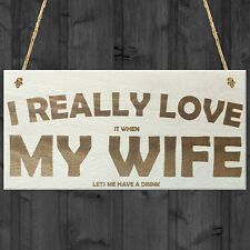 Love Wife Funny Drink Wooden Man Cave Alcohol Hanging Plaque Home
