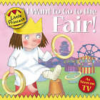 I Want to Go to the Fair! by Tony Ross (Paperback, 2008)