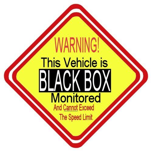 Avertissement de boîte noire suivi ne peut pas dépasser la Limite de Vitesse Voiture Signe have it your way