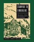Stampede to Timberline: Ghost Towns & Mining by Muriel Sibell Wolle (Paperback, 1991)