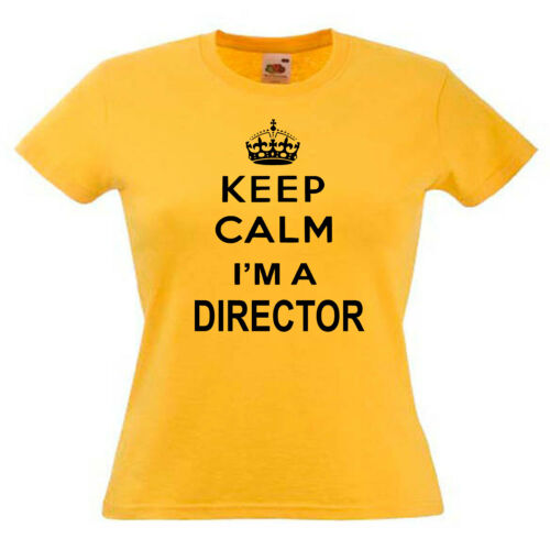 Keep Calm Director Ladies Lady Fit T Shirt 13 Colours Size 6-16
