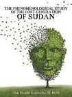 The Phenomenological Study of the Lost Generation of Sudan by Aj Ph D Elias Rinaldo Gamboriko (Paperback / softback, 2015)