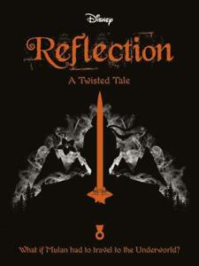 MULAN-Reflection-Twisted-Tales-416-Disney-Elizabeth-Lim-Used-Excellent-Book