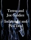 Teresa and Joe Guidice Indictment and Plea Deal by United States Distric Court (Paperback / softback, 2014)