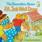 Berenstain Bears/Living Lights: The Berenstain Bears and a Job Well Done by Jan Berenstain and Mike Berenstain (2010, Paperback)