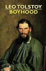 Boyhood by Count Leo Nikolayevich Tolstoy (Hardback, 2006)