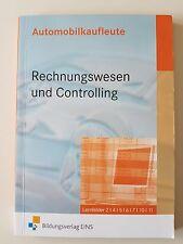 Automobilkaufleute - Rechnungswesen und Controlling von Peter Möhlmann (2012, Ta