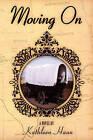 Moving on by Kathleen Haun (Paperback / softback, 2011)