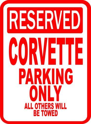 "Corvette Chevy Novelty Reserved Parking Sign 12/""X18/"" Aluminum"