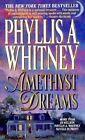 Amethyst Dreams Whitney Phyllis A. 0449226182