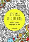 365 Days of Colouring: Creative Calm for Every Day of the Year by Lizzie Cornwall (Paperback, 2016)