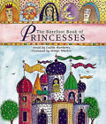The Barefoot Book of Princesses by Caitlin Matthews (Mixed media product, 2004)