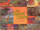 The Sunset Switch by Kathleen V Kudlinski (Hardback, 2005)