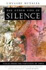 The Other Side of Silence: Voices from the Partition of India by Butalia Urvashi (Paperback, 2000)