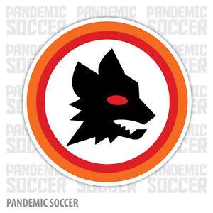 Roma-FC-Italy-Vinyl-Sticker-Decal-Calcio-Football-Serie-A-Soccer-Lupo-Italia