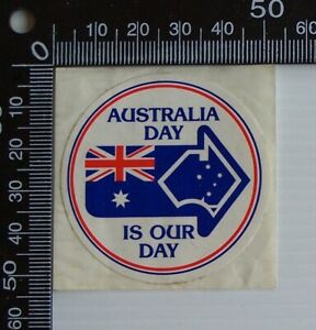 VINTAGE-AUSTRALIA-DAY-IS-OUR-DAY-FLAG-ADVERTISING-PROMO-STICKER