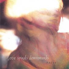 Ardor Love Spirals Downwards MUSIC CD