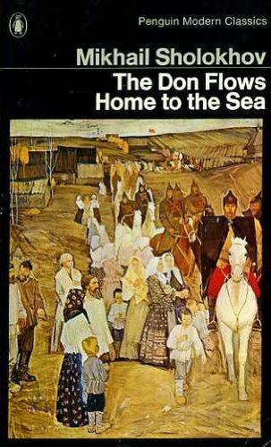 The Don Flows Home to the Sea (Modern Clas... by Sholokhov, Mikhail A 0140031243