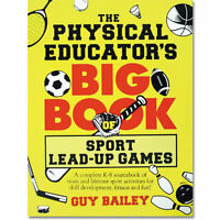 The Physical Educator's Big Book Of Sport Lead-up Games By Guy Bailey on sale
