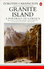 Granite Island: Portrait of Corsica by Dorothy Carrington (Paperback, 1984)