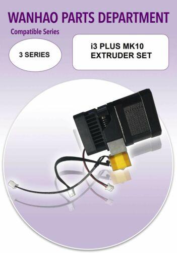 MK10 SINGLE EXTRUDER WANHAO DUPLICATOR i3 PLUS SERIES 24volt