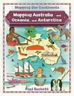 Mapping Australia and Oceania, and Antarctica by Paul Rockett (Paperback, 2016)
