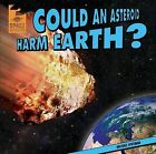 Could an Asteroid Harm Earth? by Michael Portman (Hardback, 2013)