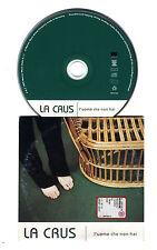 Cd PROMO LA CRUS L'uomo che non hai - cds cd singolo Mauro Ermanno Giovanardi