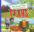 The Twelve Days of Christmas in Texas by Janie Bynum (Hardback, 2010)