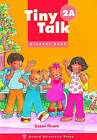 Tiny Talk: 2: Student Book A: Level 2: Student's Book A: with Songs and Chants by Carolyn Graham, Susan Rivers (Paperback, 1997)