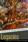 Legacies: The Story of the Immigrant Second Generation by Ruben G. Rumbaut, Alejandro Portes (Paperback, 2001)