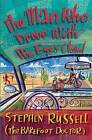 The Man Who Drove With His Eyes Closed by Barefoot Doctor, Stephen Russell (Paperback, 2009)