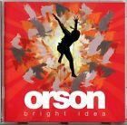 Orson - Bright Idea - CD