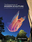 The Experience of Modern Sculpture: A Guide to Enjoying Works of the Past 100 Years by Philip F. Palmedo (Hardback, 2015)