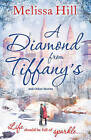 A Diamond from Tiffany's by Melissa Hill (Paperback, 2015)