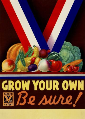 GROW YOUR OWN World War 2 Giclee Fine Art Poster Reproduction 17x24