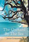The Orchard by the Sea by Janusz Czubakowski (Hardback, 2012)
