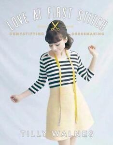 Love-at-First-Stitch-Demystifying-Dressmaking-Tilly-Walnes