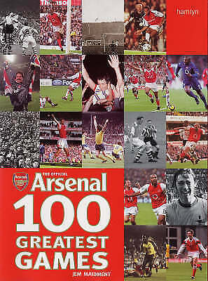 1 of 1 - The Official Arsenal: 100 Greatest Games, Maidment, Jem, New Book