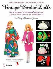 The Complete and Unauthorized Guide to Vintage Barbie Dolls: With Barbie & Skipp