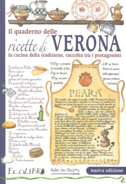 Il quaderno delle ricette di Verona - [Mulino Don Chisciotte]