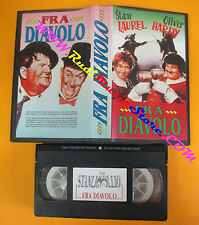 VHS film FRA DIAVOLO Stan Laurel Oliver Hardy STANLIO E OLLIO  (F131) no dvd