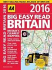 AA Big Easy Read Britain 2016 by AA Publishing (Spiral bound, 2015)
