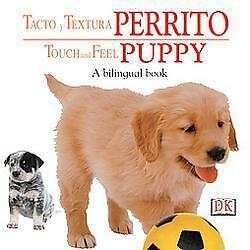 Touch-and-Feel-Tacto-y-Aprende-Perrito-by-Dorling-Kindersley-Publishing-Staff-2003-Board-Book