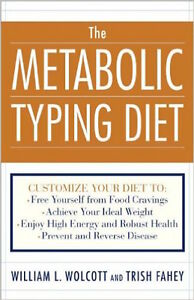 The Metabolic Typing Diet: Customize Your Diet For: Permanent ...