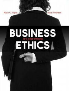 Business Ethics: It's Just Ethics by Mark C. Vopat