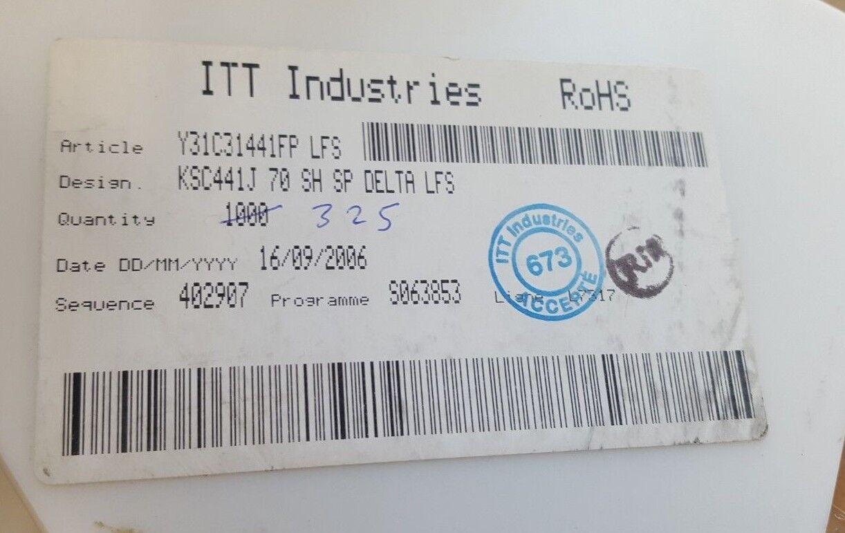 325 PCS OF ITT INDUSTRIES Y31C31441FP-LFS KSC441J70SHSPDELTALFS Tactile Switch