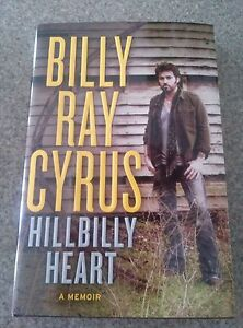 SIGNED-Billy-Ray-Cyrus-Hillbilly-Heart-Hardcover-1st-Edition-with-COA