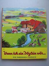 Wenn ich ein Vöglein wär... Panorama Tierbuch wohl 1960er Bilderbuch