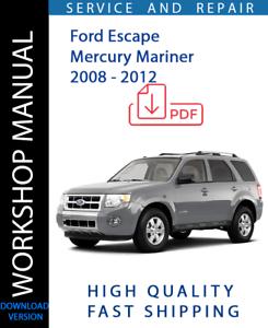 Servicio Y Reparacion Manual De Taller Para Ford Escape Mercury Mariner 2008 2012 Ebay